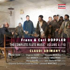 Franz & Carl Doppler: The Complete Flute Music, Vol. 4