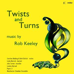 Rob Keeley: Twists and Turns