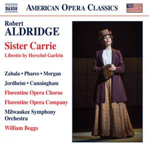 Robert Aldridge: Sister Carrie (Live)