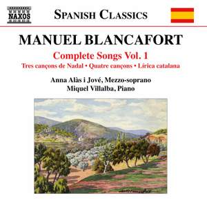 Manuel Blancafort: Complete Songs, Vol. 1 Product Image