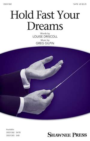 Greg Gilpin: Hold Fast Your Dreams