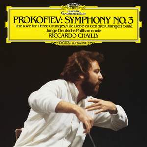 Prokofiev: Symphony No. 3 & The Love For Three Oranges Suite