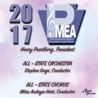 2017 Pennsylvania Music Educators Association (PMEA): Pennsylvania All-State Orchestra & Pennsylvania All-State Chorus [Live]