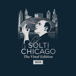 Solti - Chicago: The Vinyl Edition