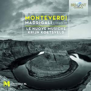 Monteverdi: Madrigali Libro IX