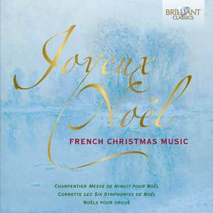 Joyeux Noël: French Christmas Music