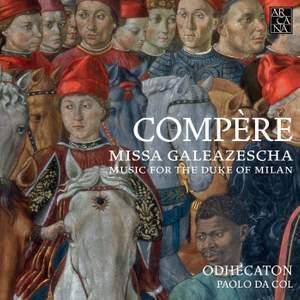Compère: Missa Galeazescha