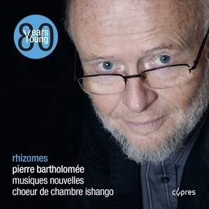 Pierre Bartholomée: Rhizomes