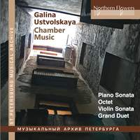 Galina Ustvolskaya: Chamber Music
