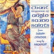 Chant of the Anglo-Saxon Saints