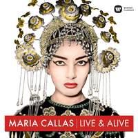 Maria Callas – Live & Alive