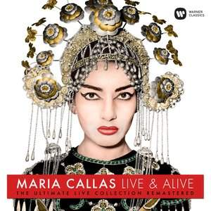 Maria Callas – Live & Alive - Vinyl Edition