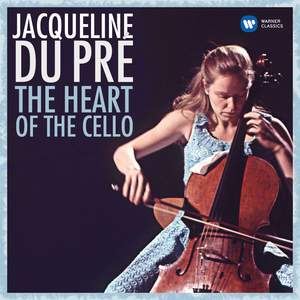 Jacqueline du Pré: The Heart of the Cello