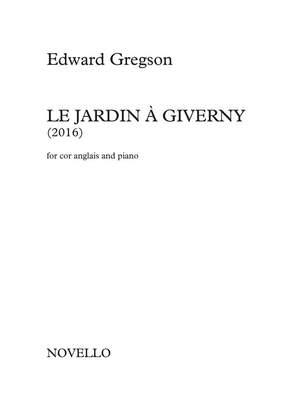Edward Gregson: Le Jardin À Giverny