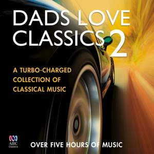 Dads Love Classics 2