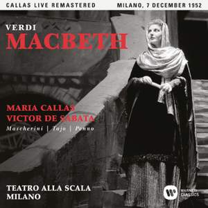 Verdi: Macbeth (1952 - Milan) - Callas Live Remastered