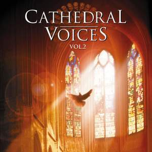 Cathedral Voices - Vol. 2