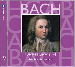 JS Bach: Sacred Cantatas BWV 61 - 63