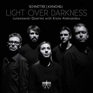 Schnittke & Kancheli: Light Over Darkness