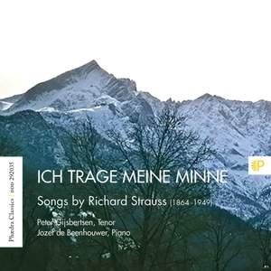 Ich trage meine Minne: Songs by Richard Strauss