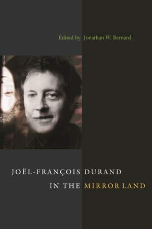 Joel-Francois Durand in the Mirror Land