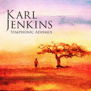 Karl Jenkins: Symphonic Adiemus