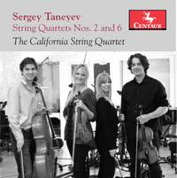 Taneyev: String Quartets Nos. 2 & 6