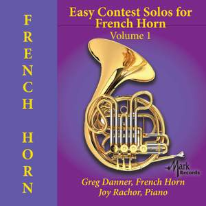Easy Contest Solos for French Horn, Vol. 1
