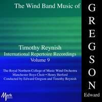 Timothy Reynish International Repertoire Recordings, Vol. 9: Gregson