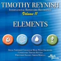 Timothy Reynish International Repertoire Recordings, Vol. 11: Elements