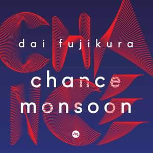 Dai Fujikura: Chance Monsoon Product Image