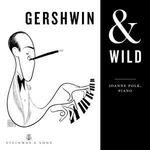 Gershwin & Wild
