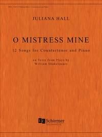 Juliana Hall: O Mistress Mine