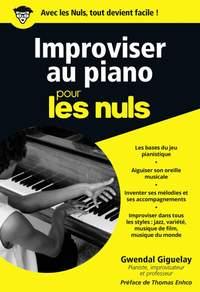 Gwendal Giguelay: Improviser au piano Poche Pour les Nuls