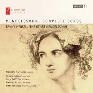 Fanny Mendelssohn Hensel: Complete Songs, Vol. 3