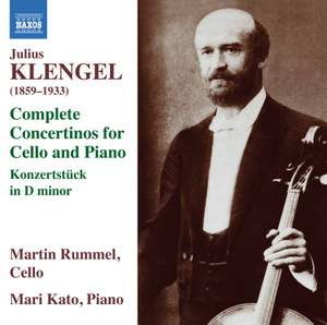 Julius Klengel: Complete Concertinos for Cello and Piano