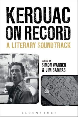 Kerouac on Record: A Literary Soundtrack