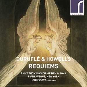 Duruflé & Howells: Requiems