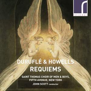 Durufle & Howells: Requiems
