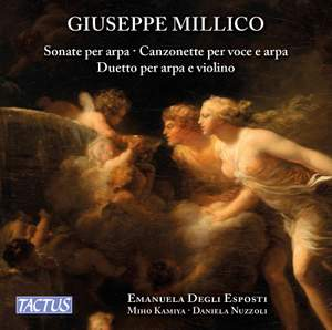 Giuseppe Millico: Harp Sonatas Nos. 1-12, Duo for Violin and Harp & Vocal Music Product Image