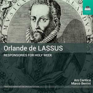 Orlande de Lassus: Responsories For Holy Week Product Image