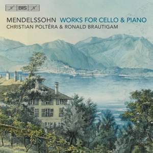 Mendelssohn: Works for Cello & Piano Product Image