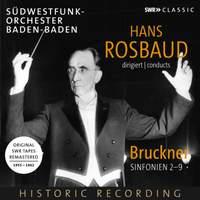 Hans Rosbaud conducts Bruckner's Symphonies Nos. 2–9