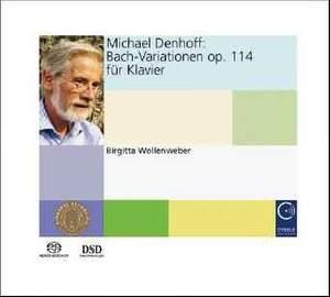 Denhoff: Bach Variations, Op. 114