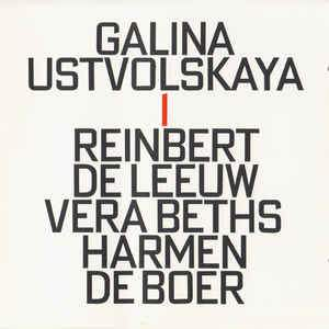 Ustvolskaya: Trio For Violin, Clarinet And Piano