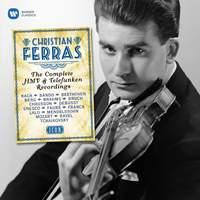 Christian Ferras: The Complete HMV & Telefunken Recordings