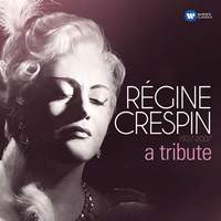Régine Crespin 1927-2007 – a tribute