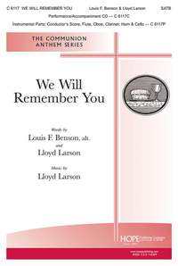 Louise F. Benson_Lloyd Larson: We Will Remember You