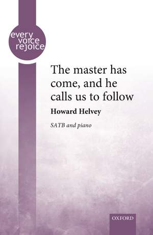 Helvey, Howard: The master has come, and he calls us to follow