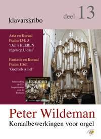 Peter Wildeman: Koraalbewerkingen voor orgel deel 13